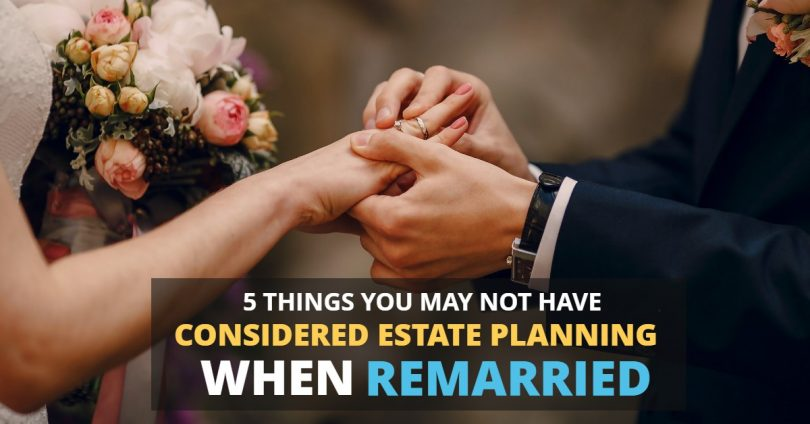 5 Things You May Not Have Considered Estate Planning When Remarried-Brumfield