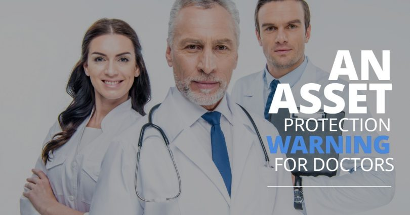 AN ASSET PROTECTION WARNING FOR DOCTORS-Brumfield