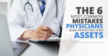 COMMON MISTAKES PHYSICIANS MAKE PROTECTING THEIR ASSETS-Brumfield