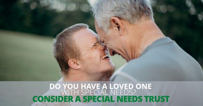 LovedOneWithSpecialNeedsConsideraSpecialNeedsTrust-Brumfield