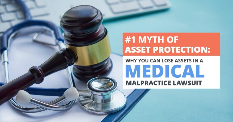 MYTH OF ASSET PROTECTION_ WHY YOU CAN LOSE ASSETS IN A MEDICAL MALPRACTICE LAWSUIT-Brumfield
