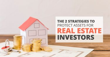 The 2 Strategies To Protect Assets For Real Estate Investors-Brumfield