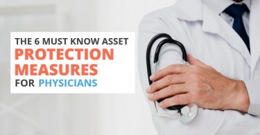 The 6 Must Know Asset Protection Measures for Physicians-Brumfield